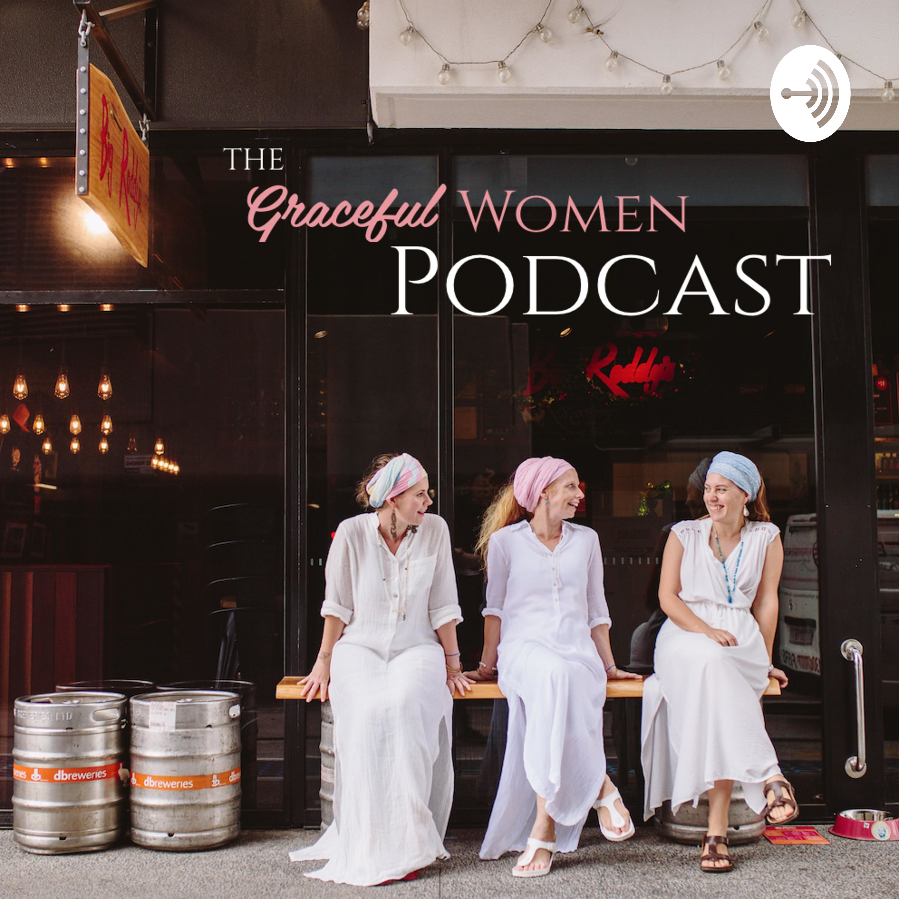 The Graceful Women Podcast