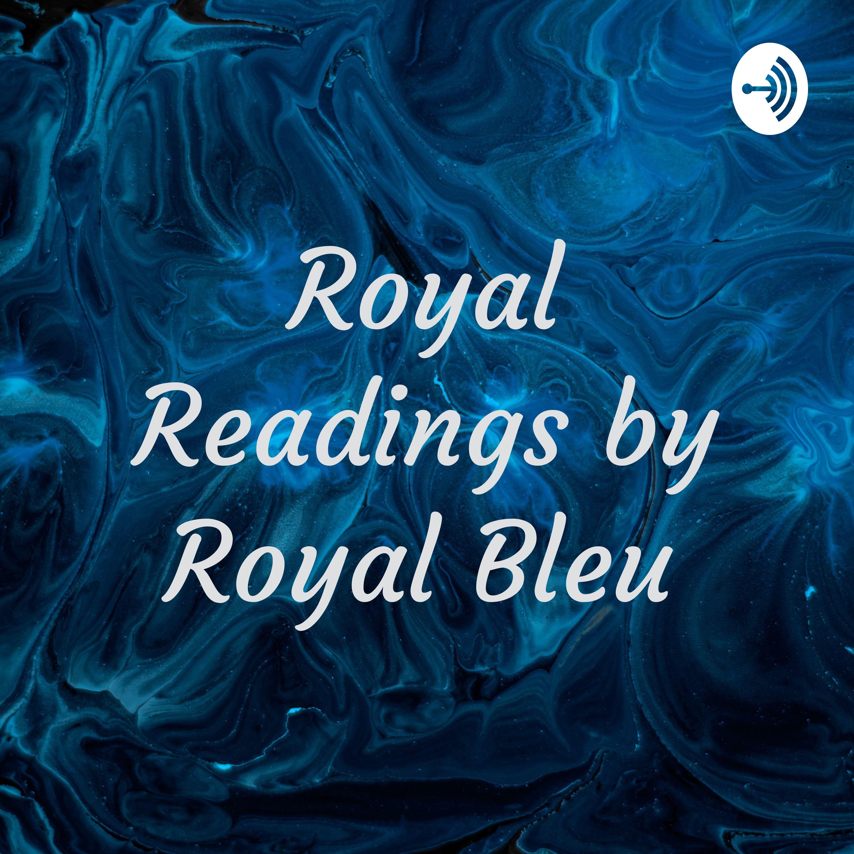 Royal Readings by Royal Bleu