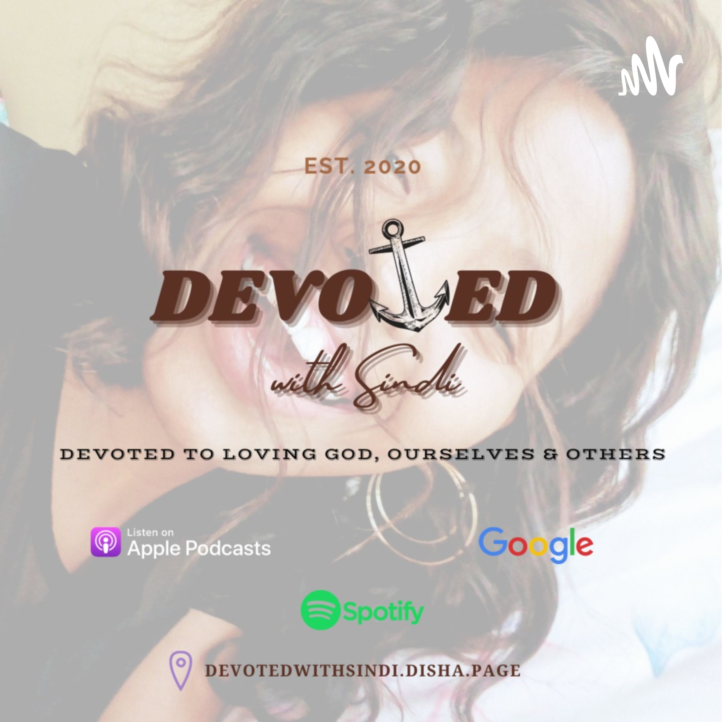 Devoted with Sindi podcast