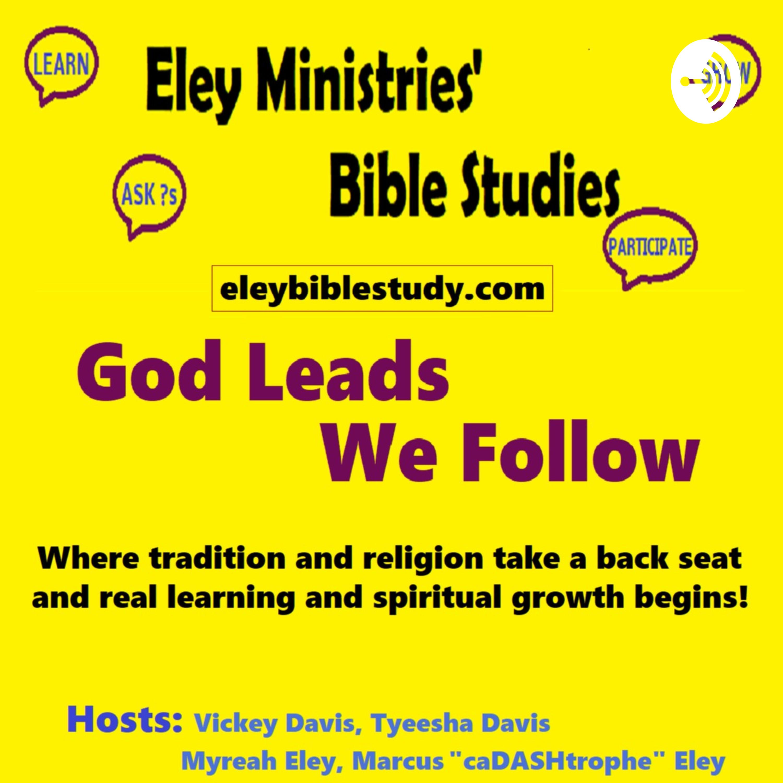 God Leads, We Follow