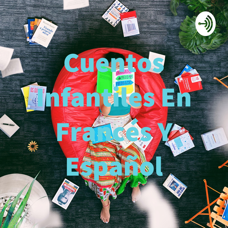 Cuentos Infantiles En Francés Y Español