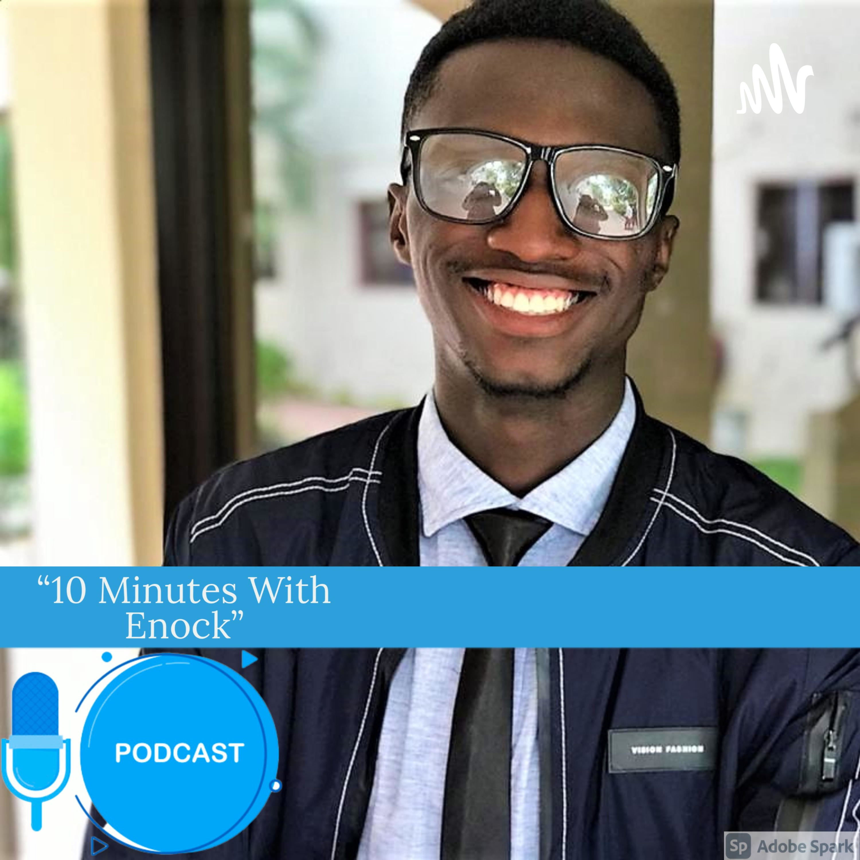 10 Minutes With Enock