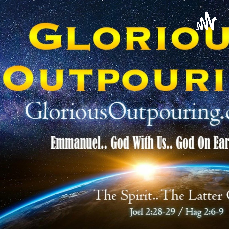 Glorious Outpouring - PL Faith