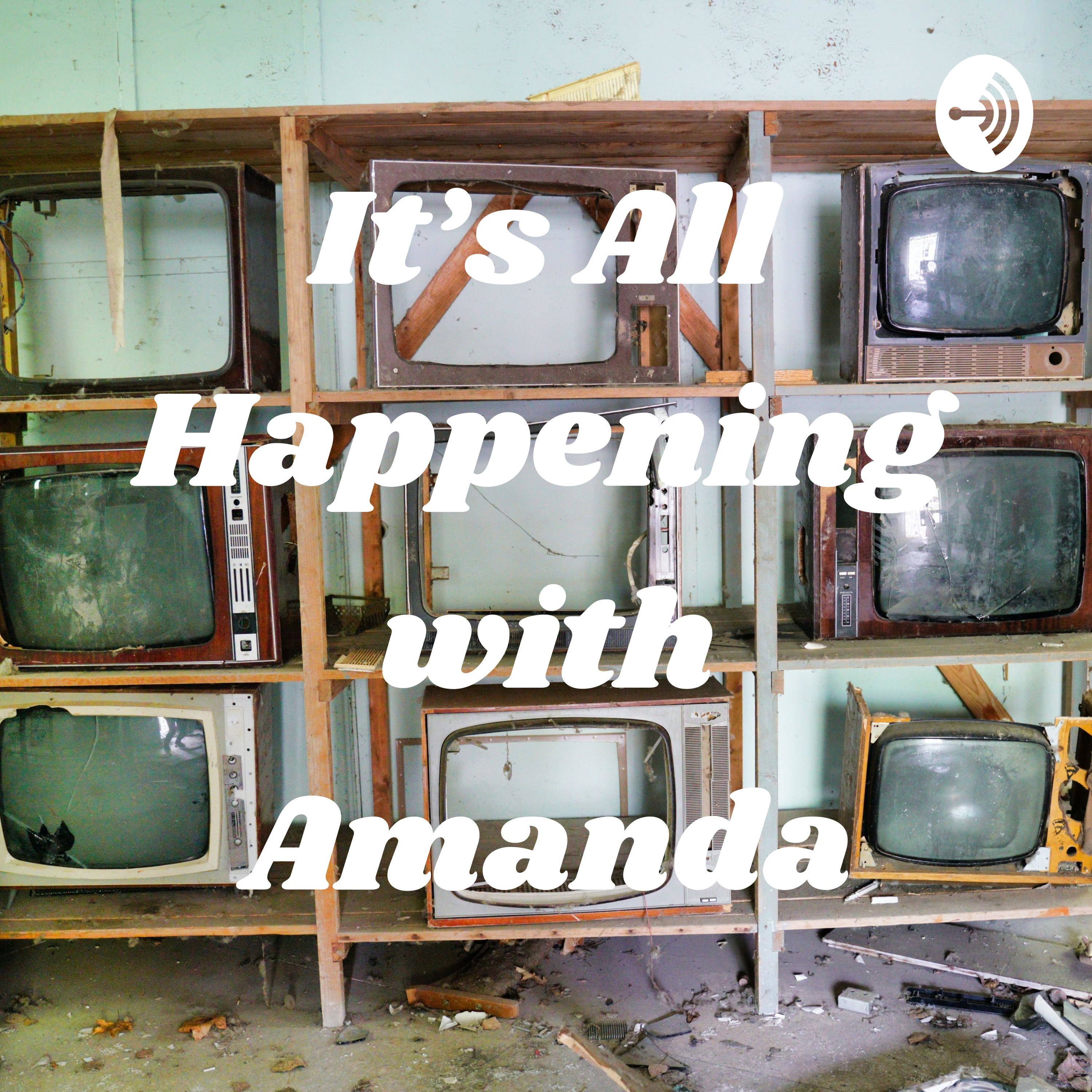 It's All Happening with Amanda