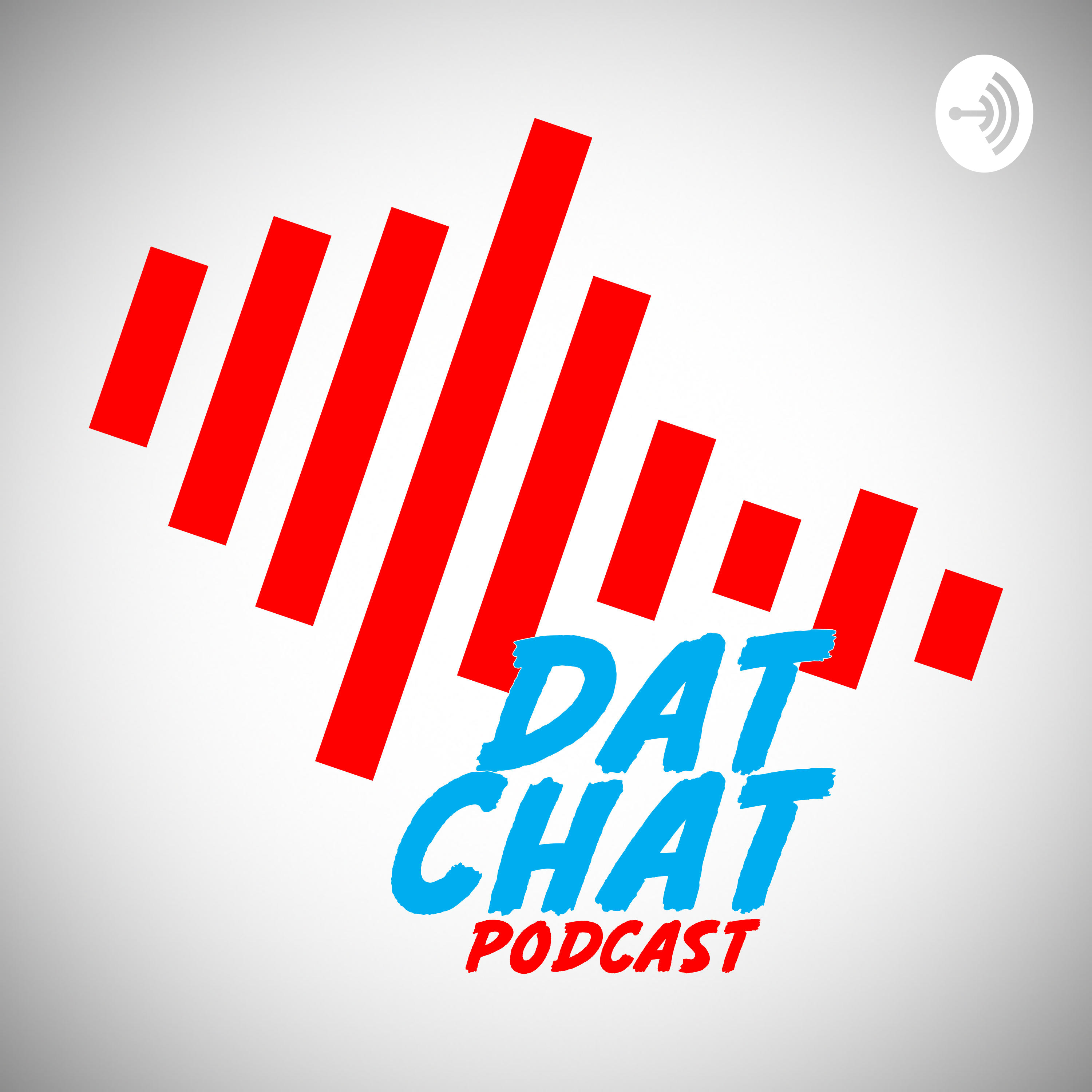 Dat Chat Podcast