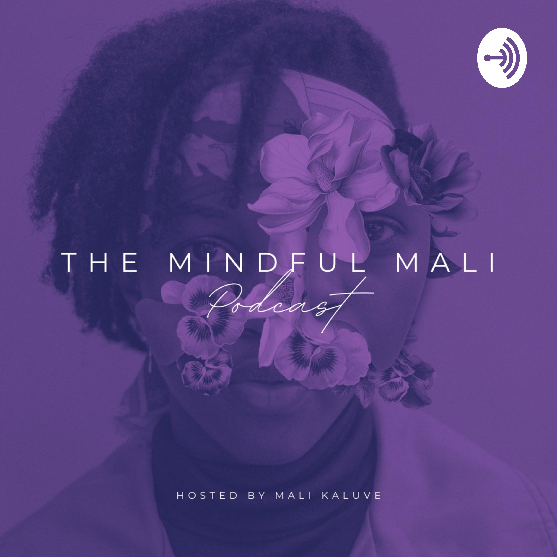 Mindful Mali podcast