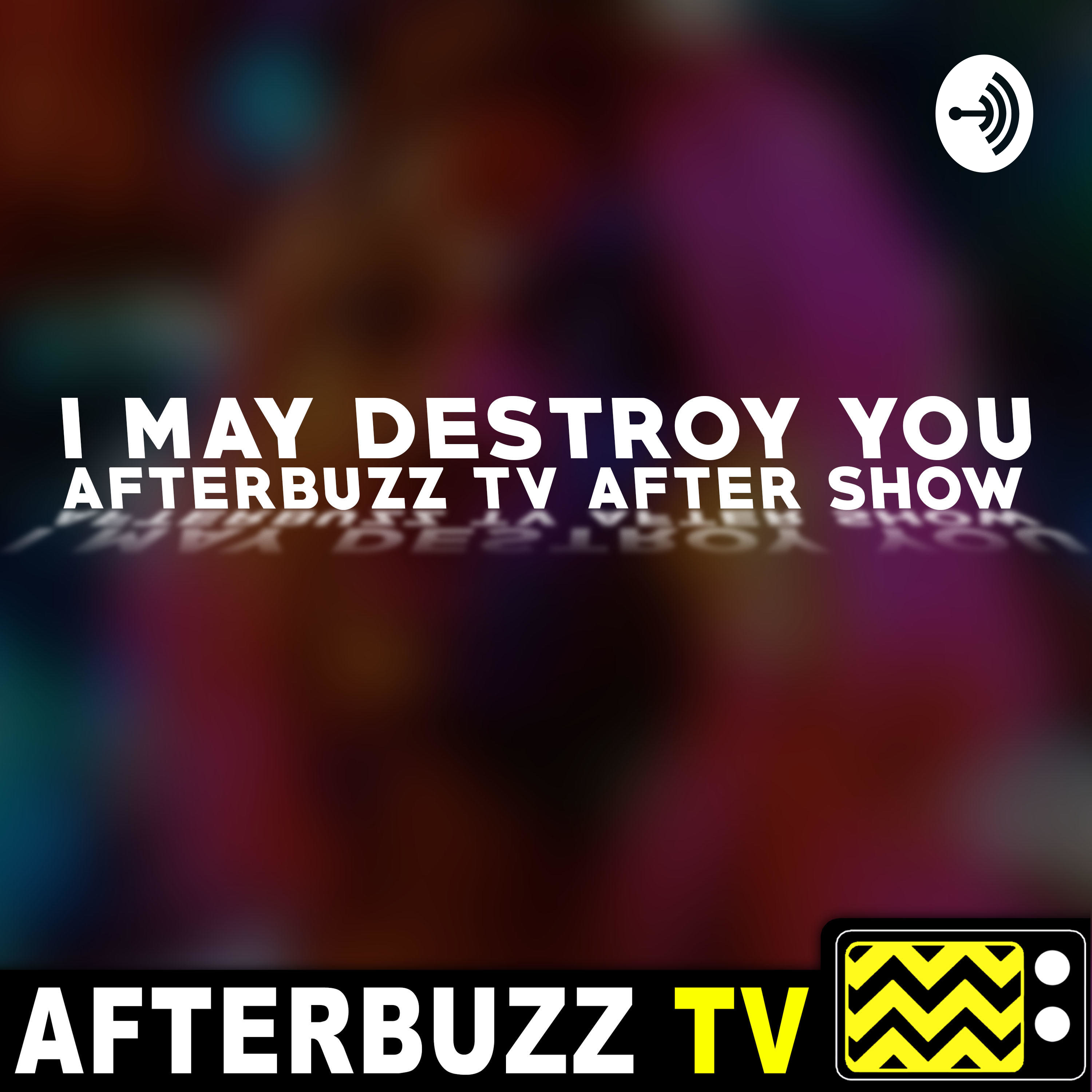 I May Destroy You S1 E5 Recap & After Show: Arabella is starting to see everyone's true colors