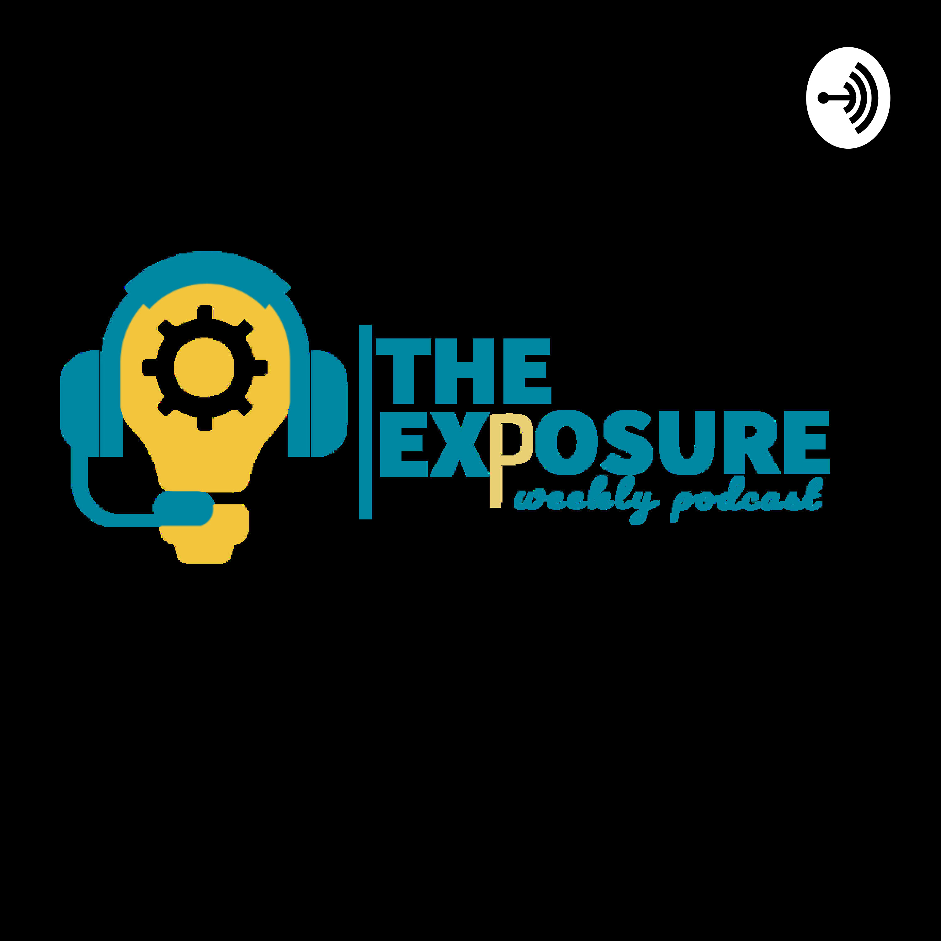 The Exposure Weekly Podcast With DANIEL OGAH podcast