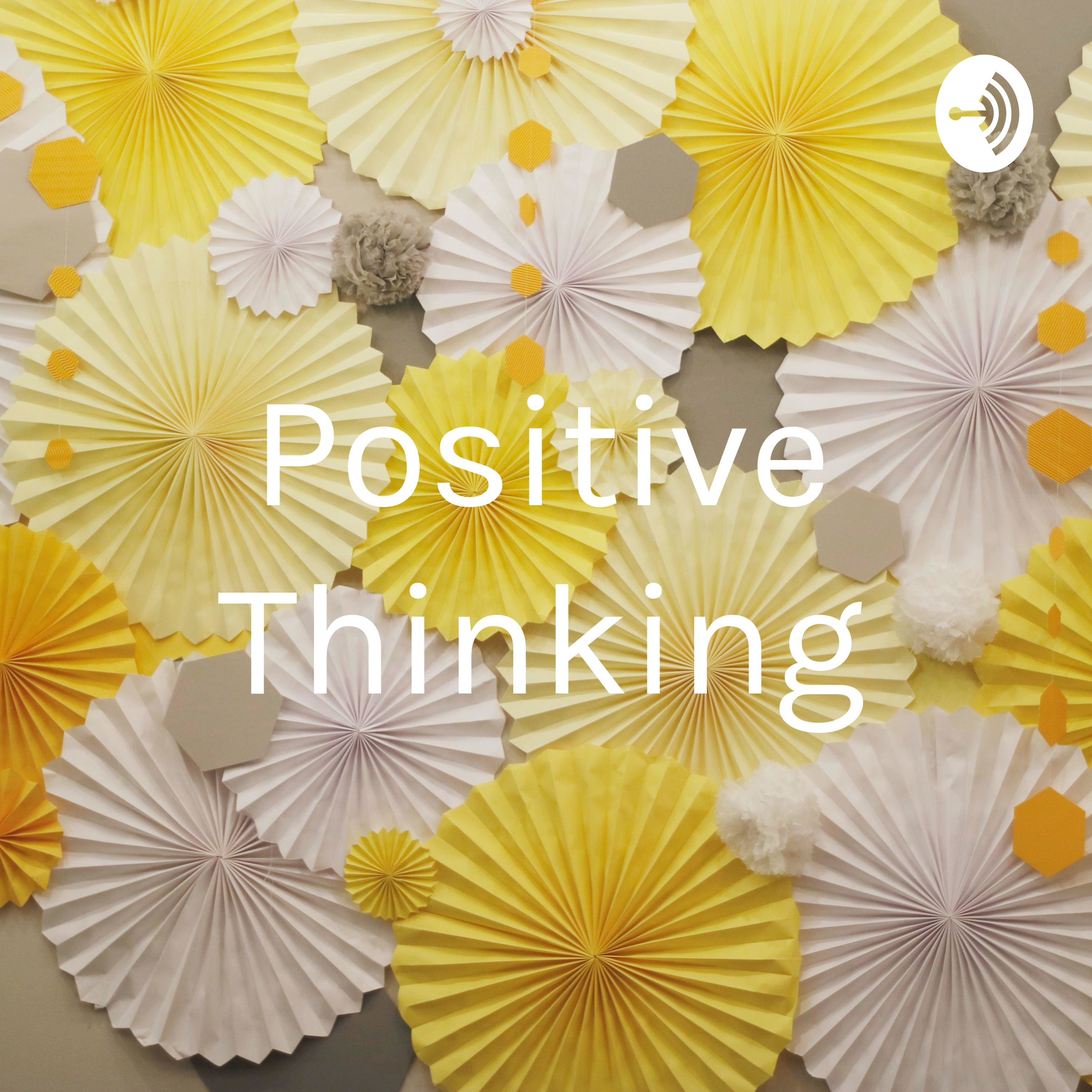 25th August - Focus on Positive Things in Life