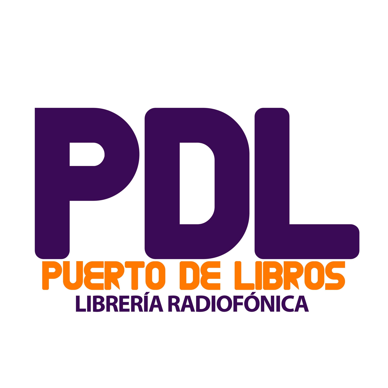 Puerto de Libros - Librería Radiofónica - Podcast sobre el mundo de los libros #LibreriaRadio