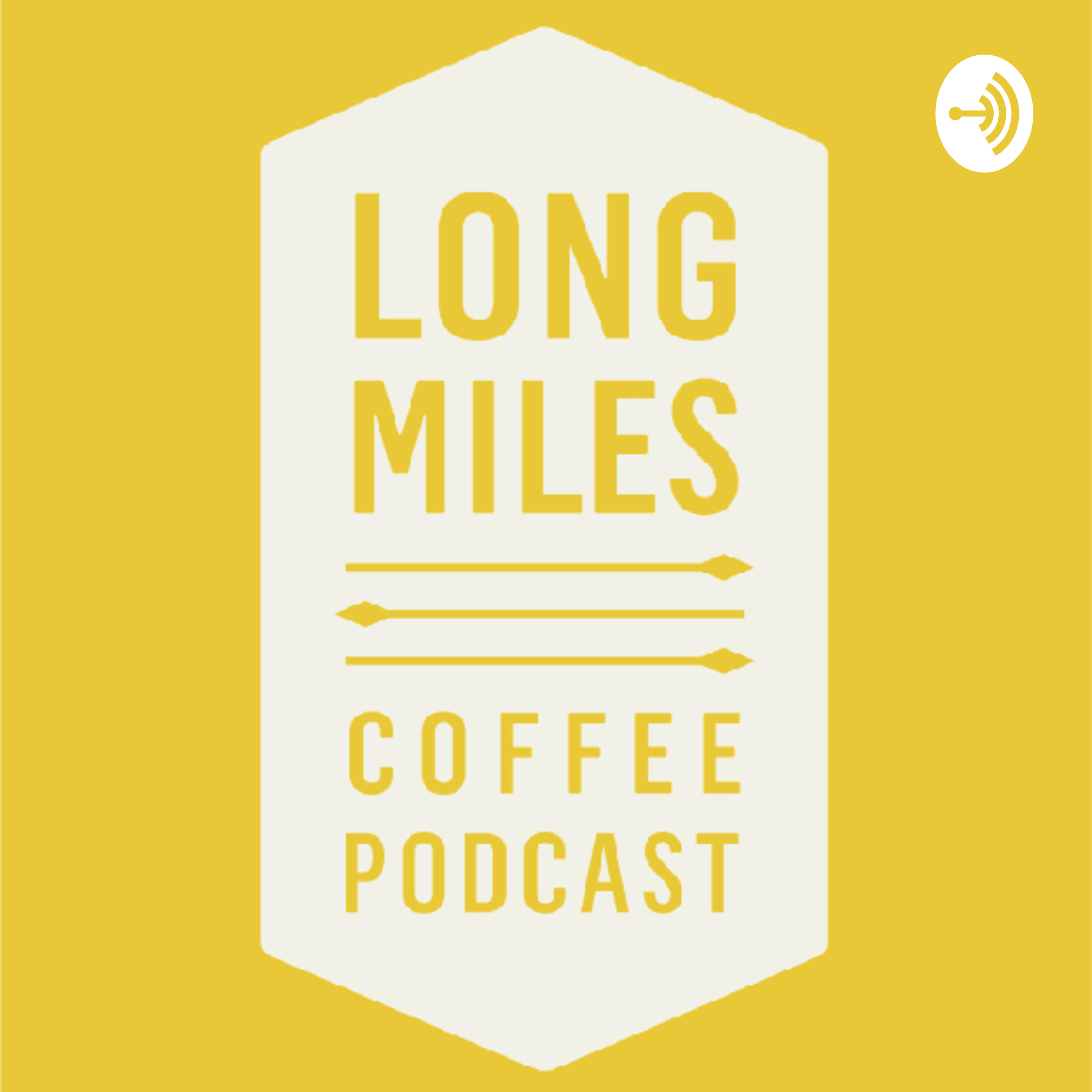 Long Miles Coffee Podcast