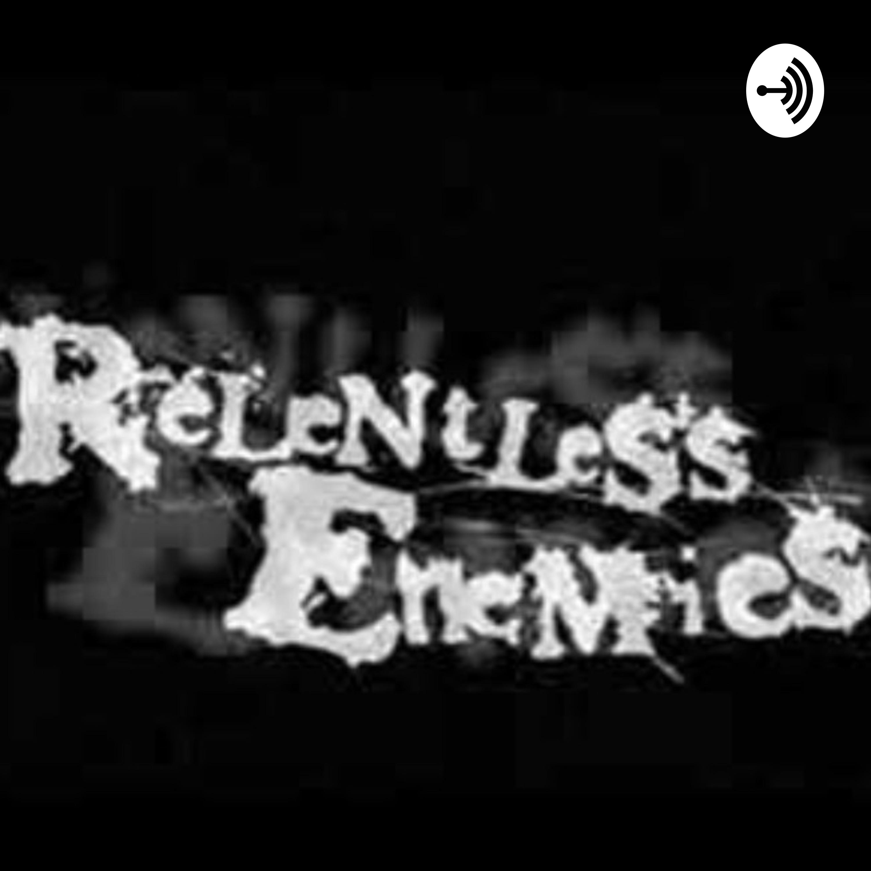 Relentless Enemies ( Criminal)