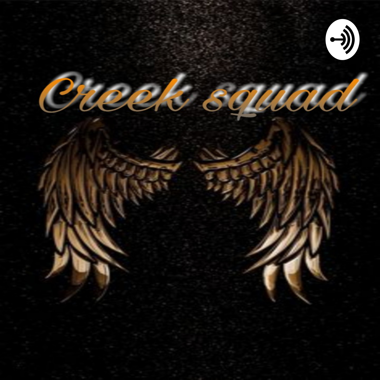 creek Squad | Listen via Stitcher for Podcasts