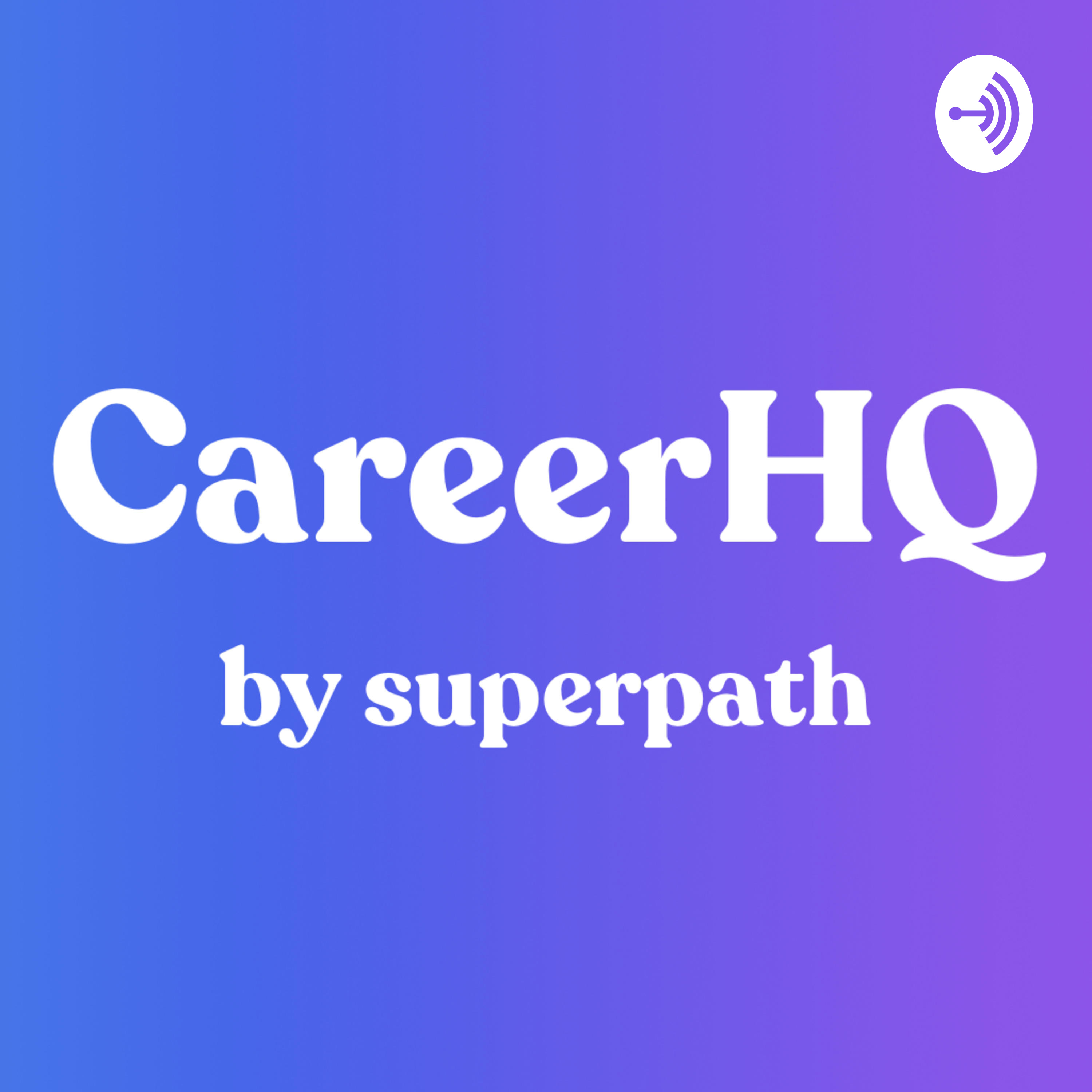 CareerHQ by Superpath podcast show image