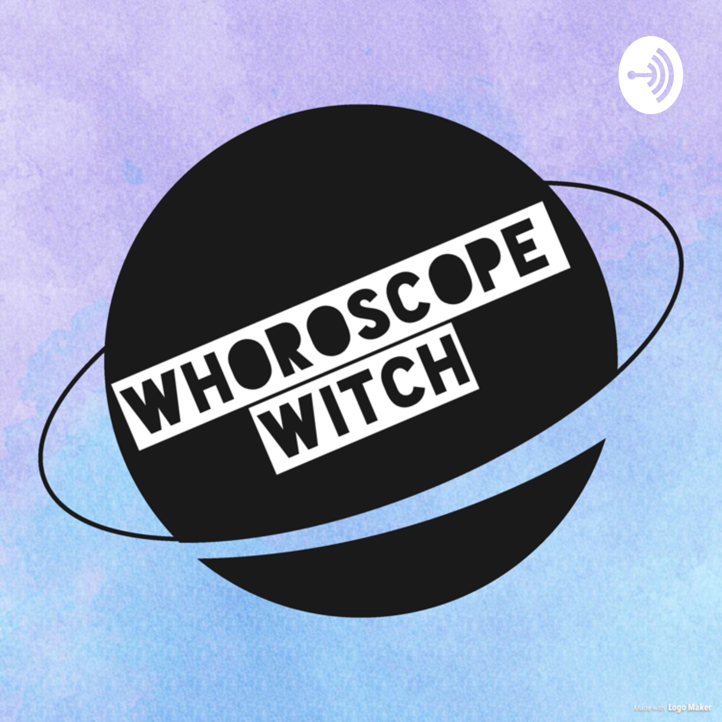 Whoroscope Witch on Apple Podcasts