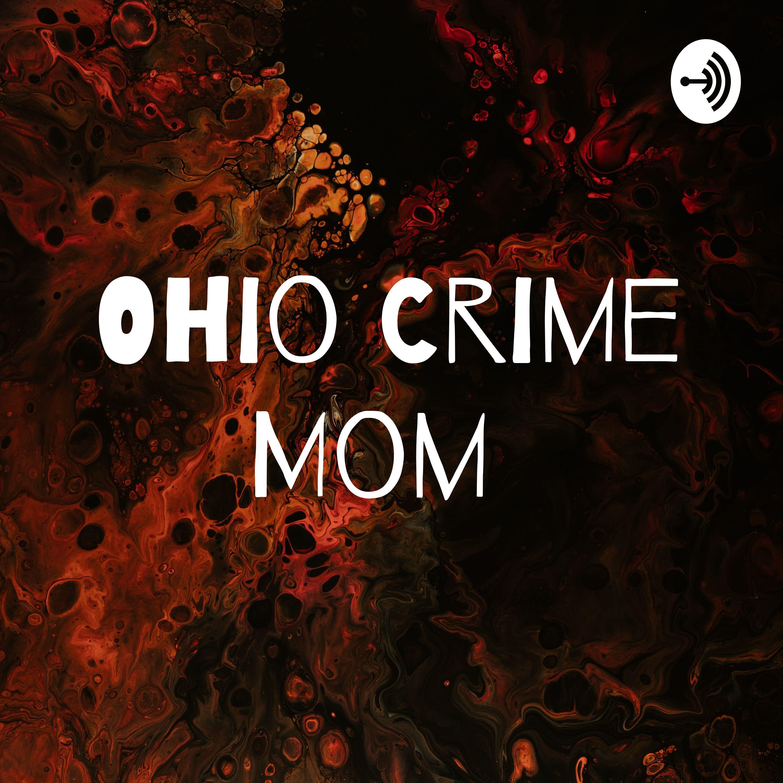Ohio Crime Mom