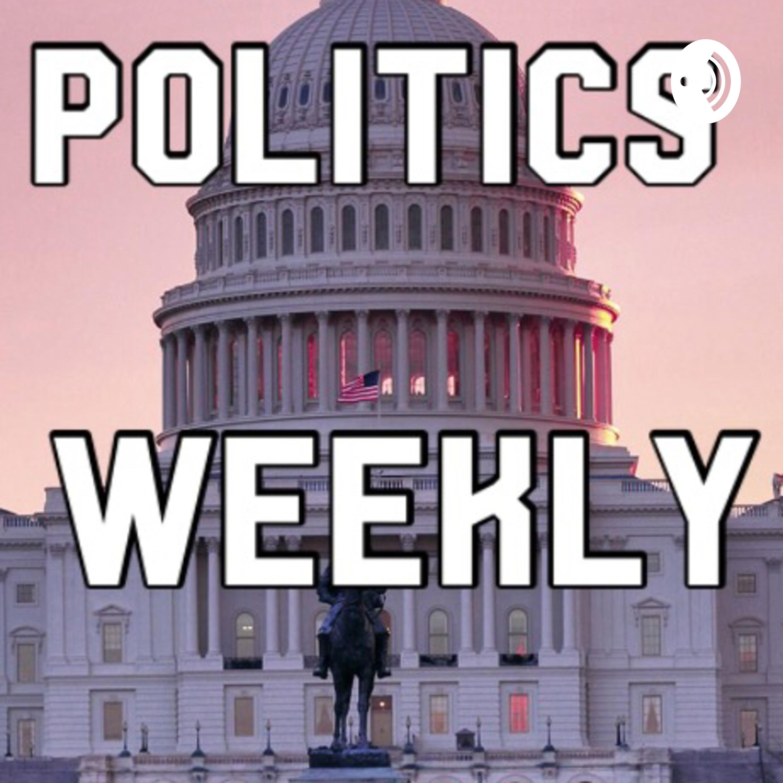 Politics Weekly Episode 58: (9/17/19) + Dem Debate REACTION
