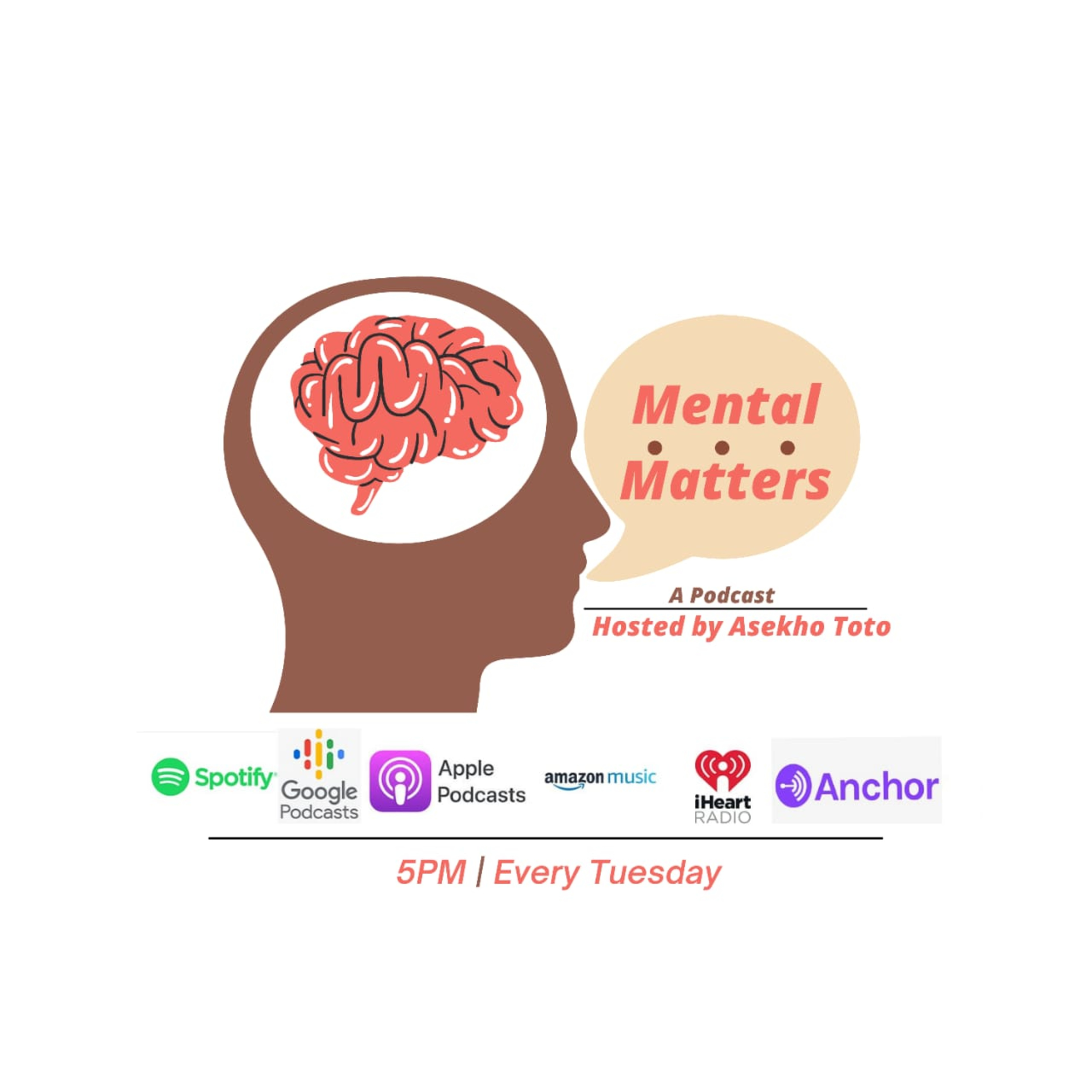 Mental Matters Hosted By Asekho Toto