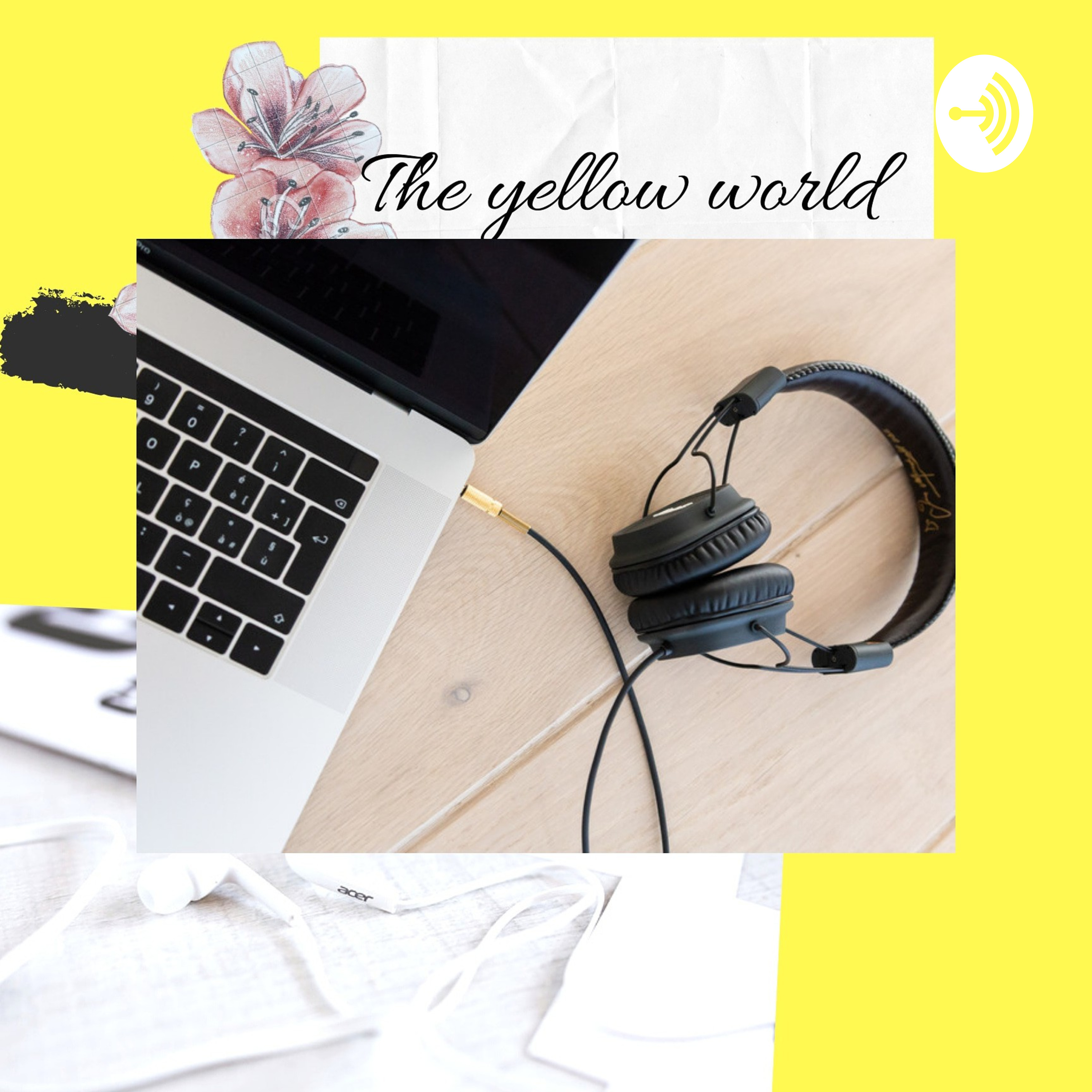 The Yellow World podcast
