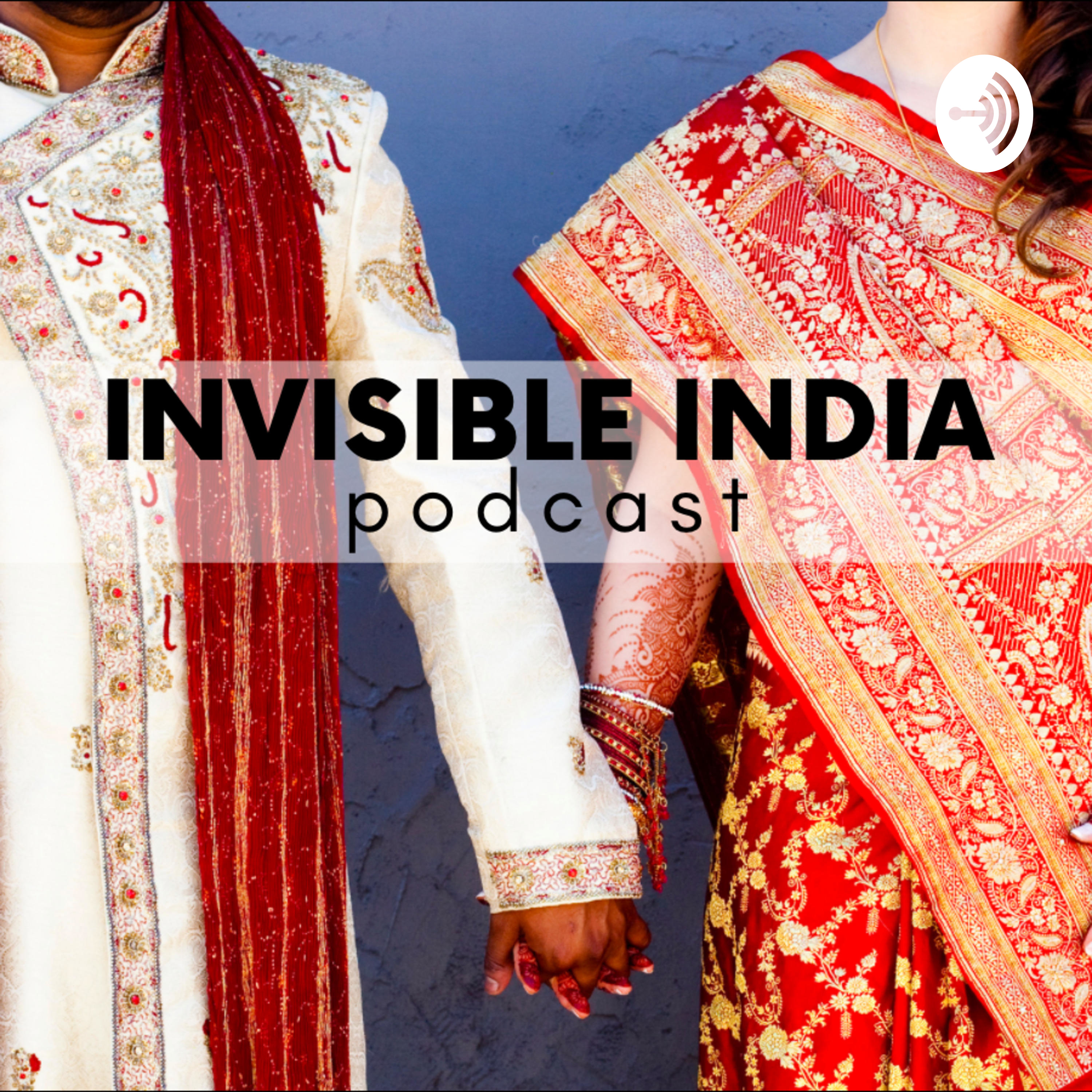 Invisible India   Navigating Indian Culture With Love