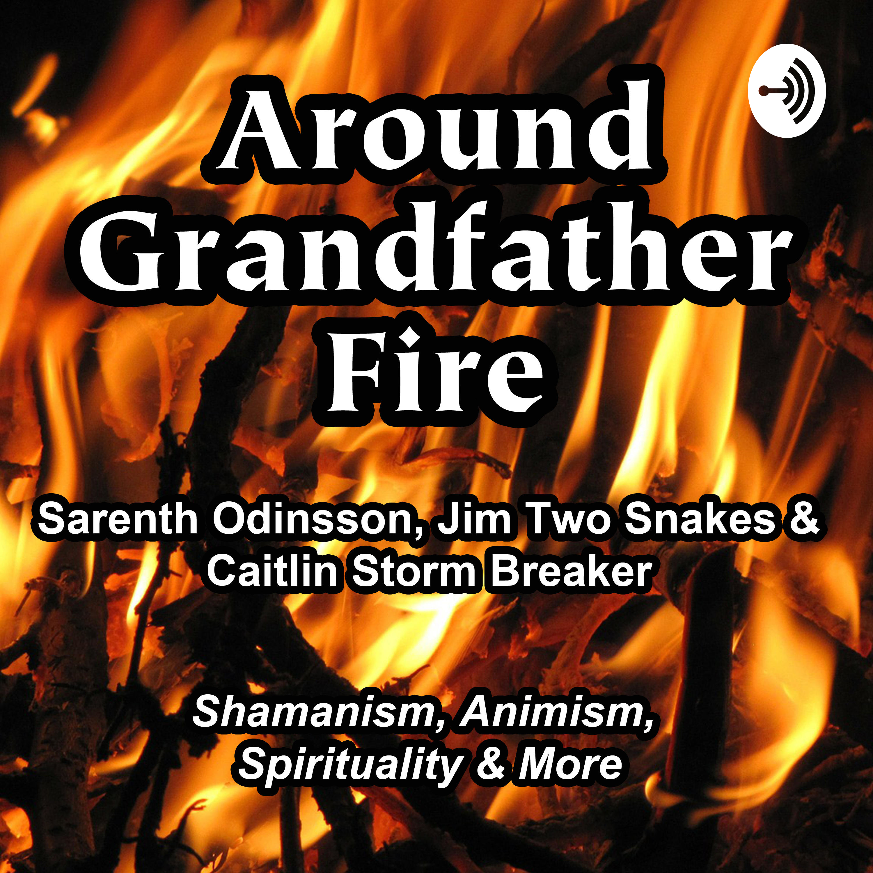 Around Grandfather Fire on Apple Podcasts