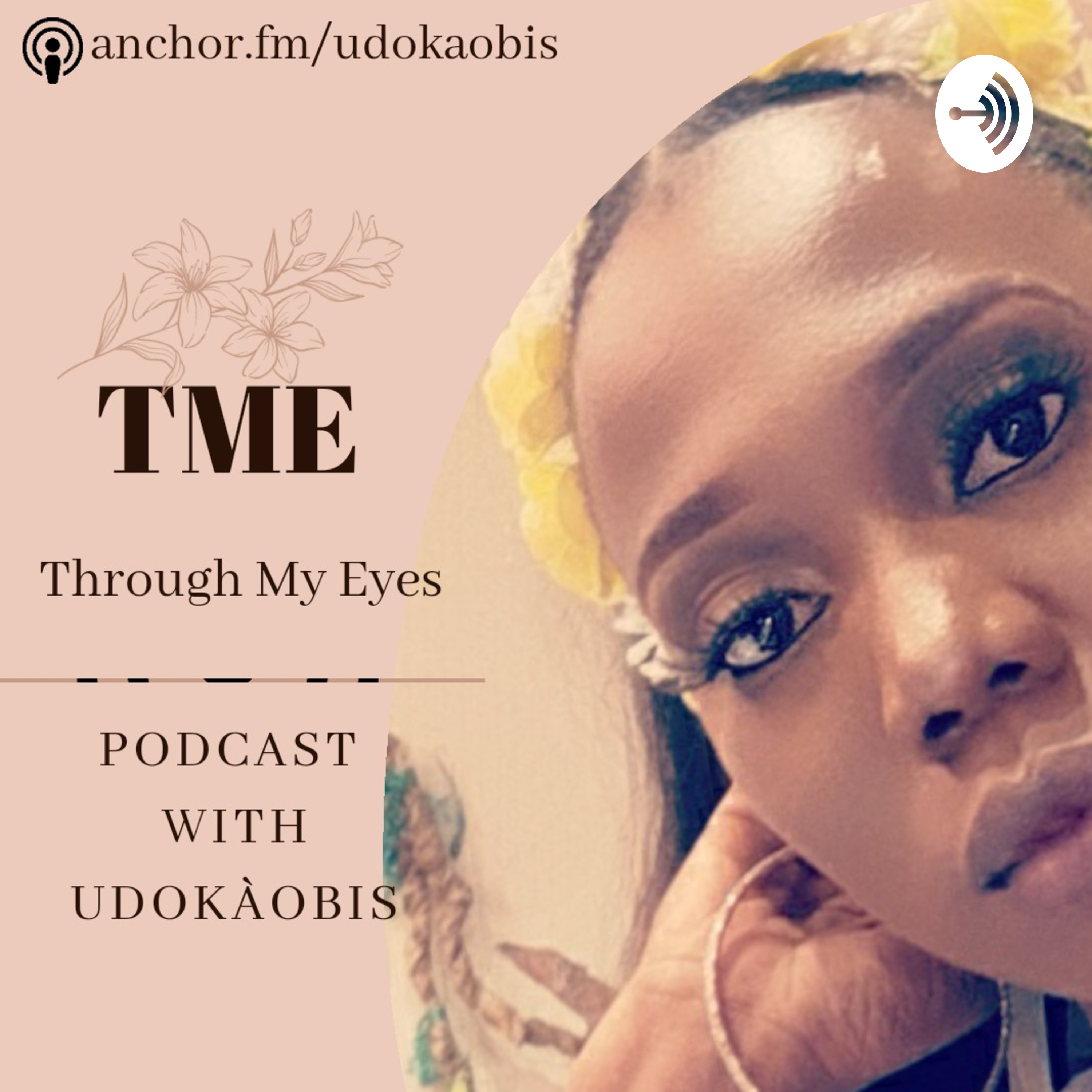 Through My Eyes with UdokaObis podcast