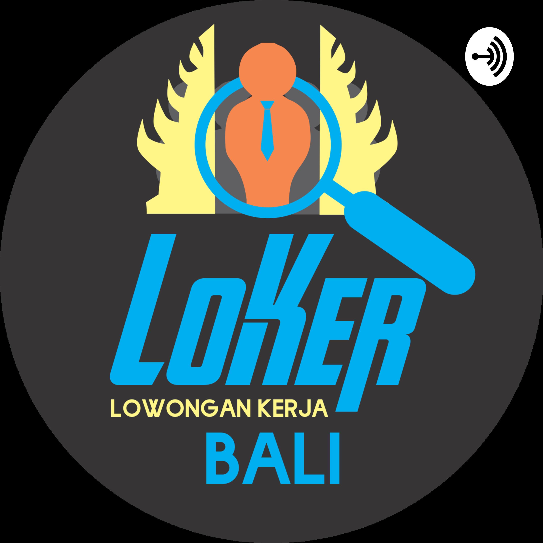 Lokerbali Lowongan Kerja Di Bali Terbaru Dan Terpercaya 2021