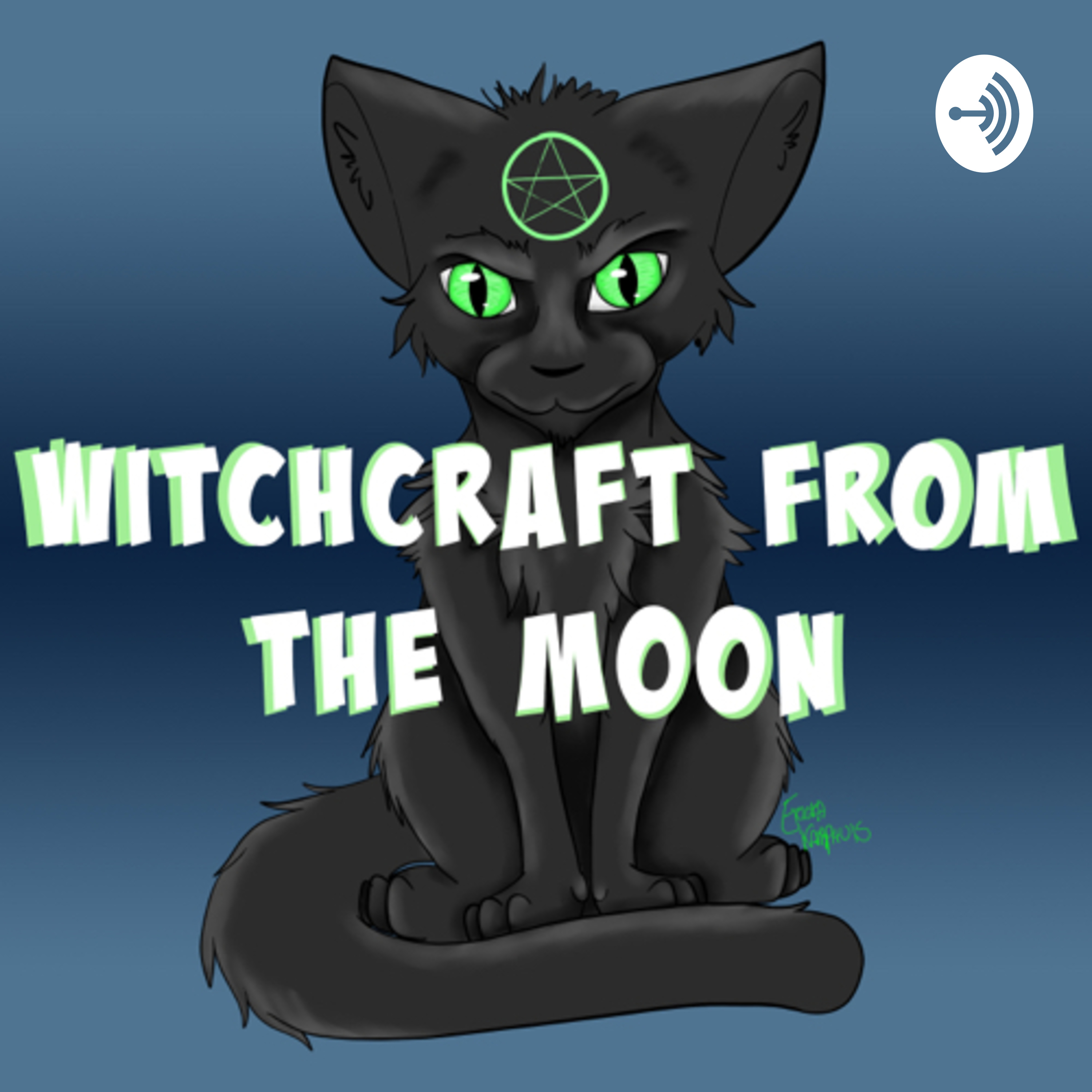 Witchcraft from the Moon