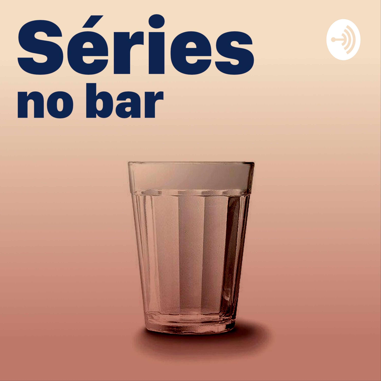 Séries no bar:series no bar