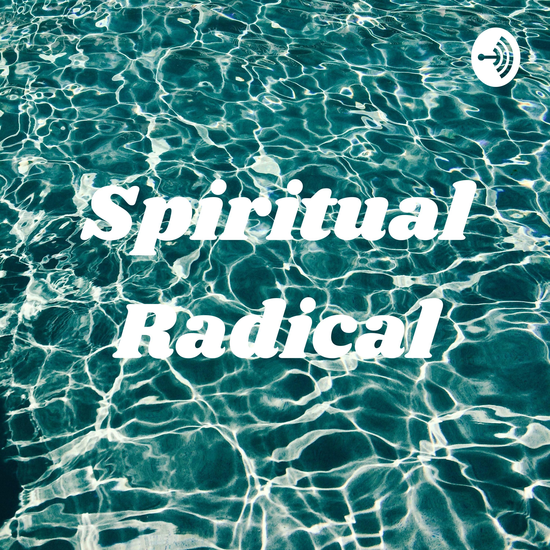Spiritual Radical