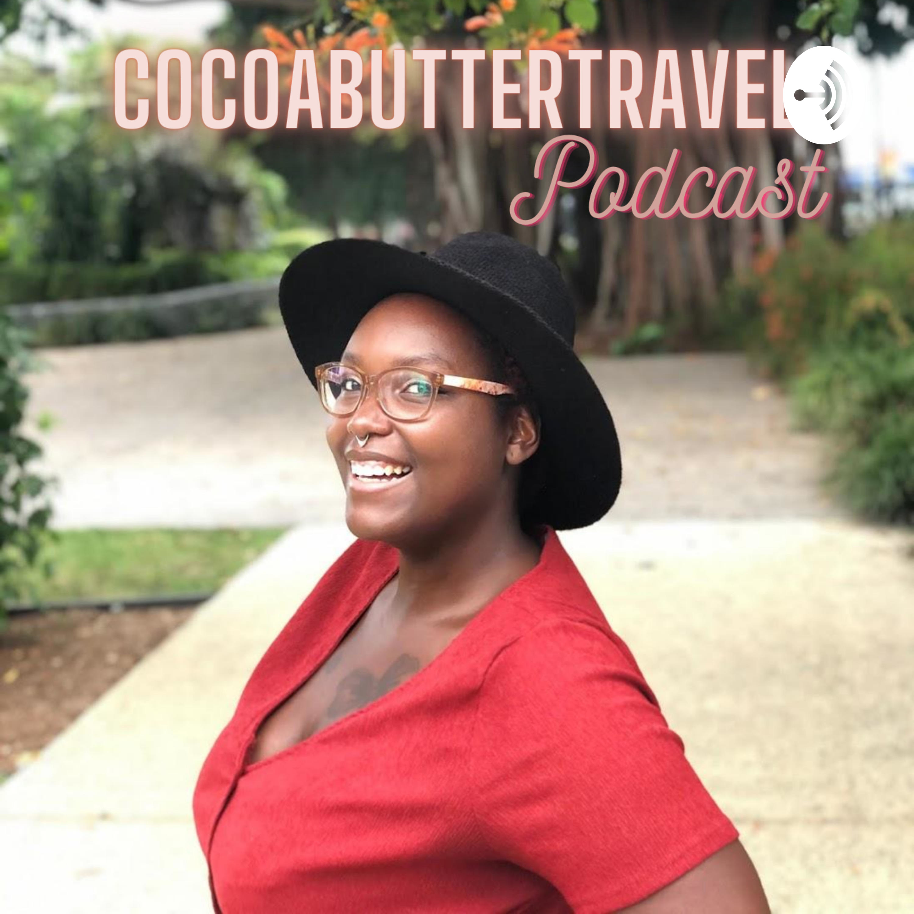 Cocoabuttertravel Podcast