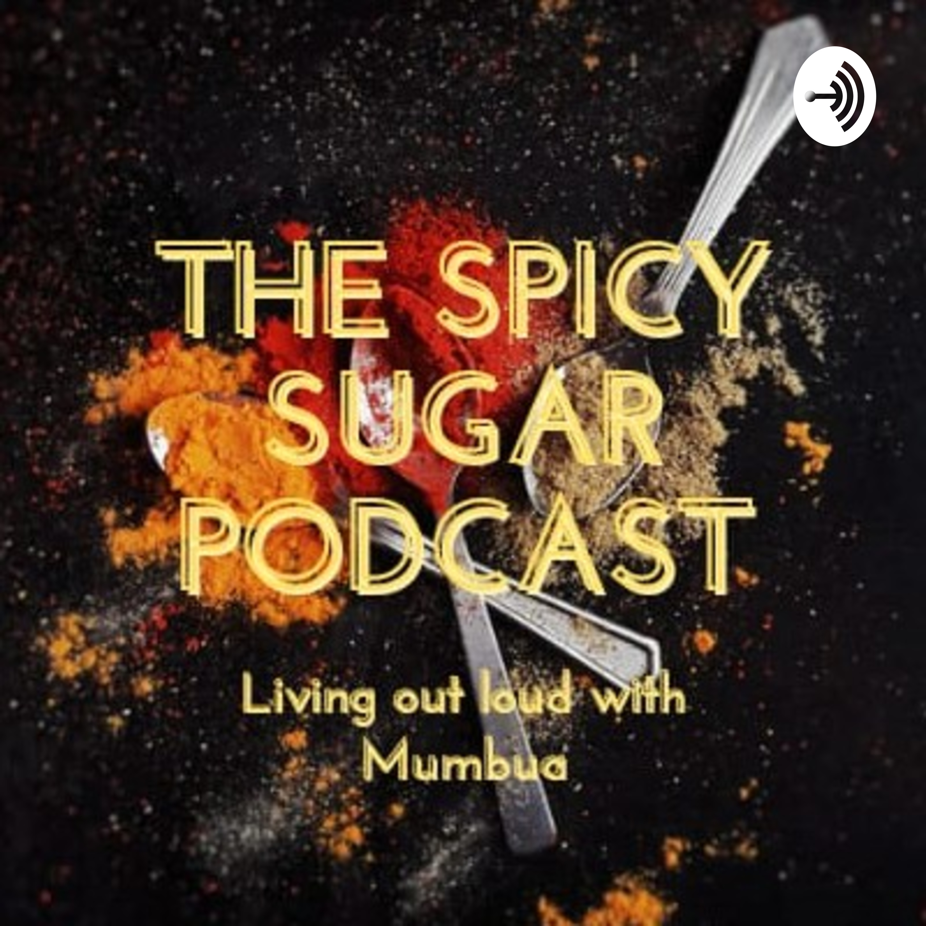 Spicy Sugar 😛 podcast