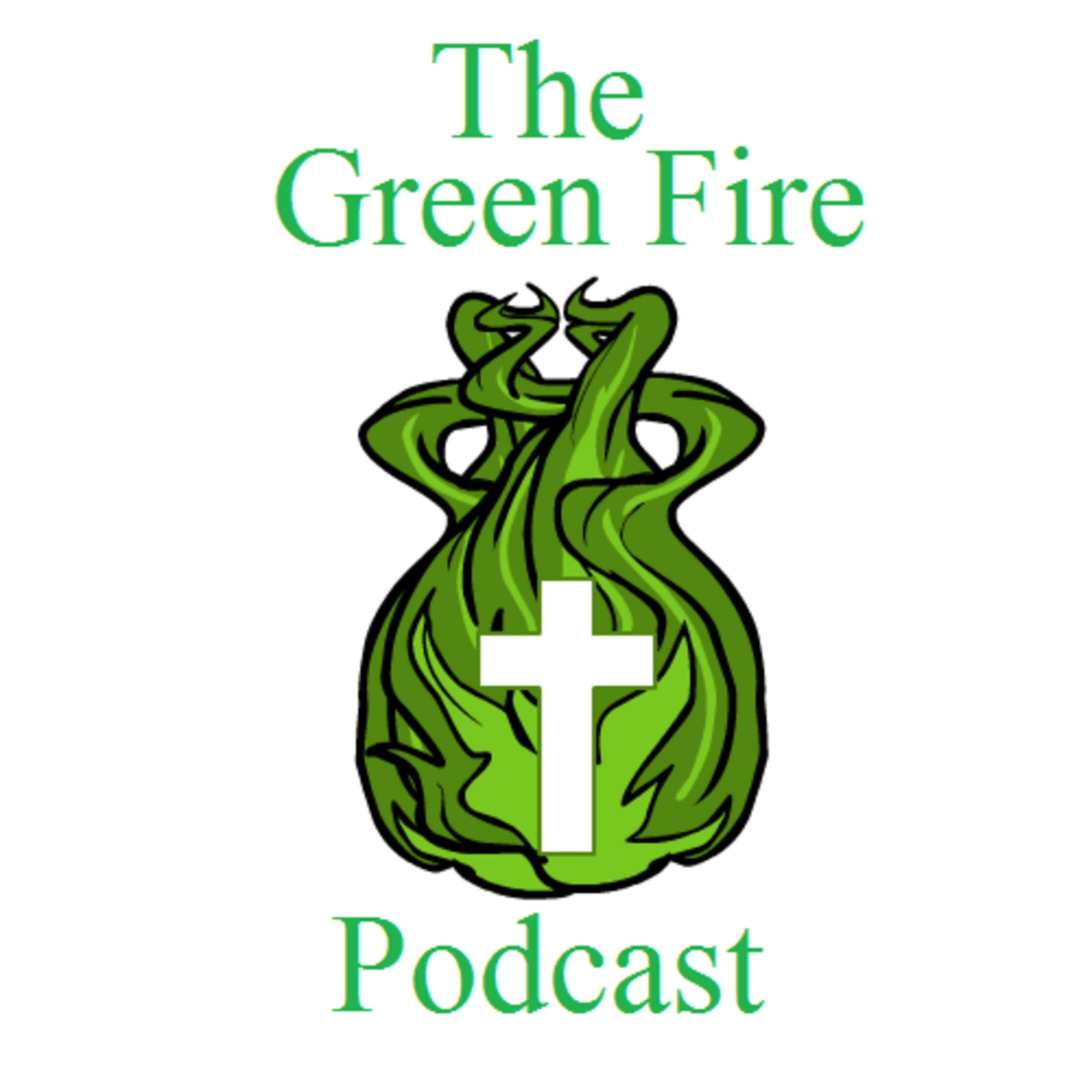 The Green Fire Podcast | Listen via Stitcher for Podcasts