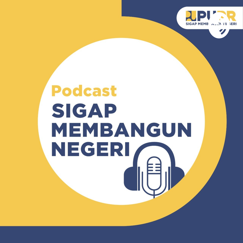 Podcast Sigap Membangun Negeri
