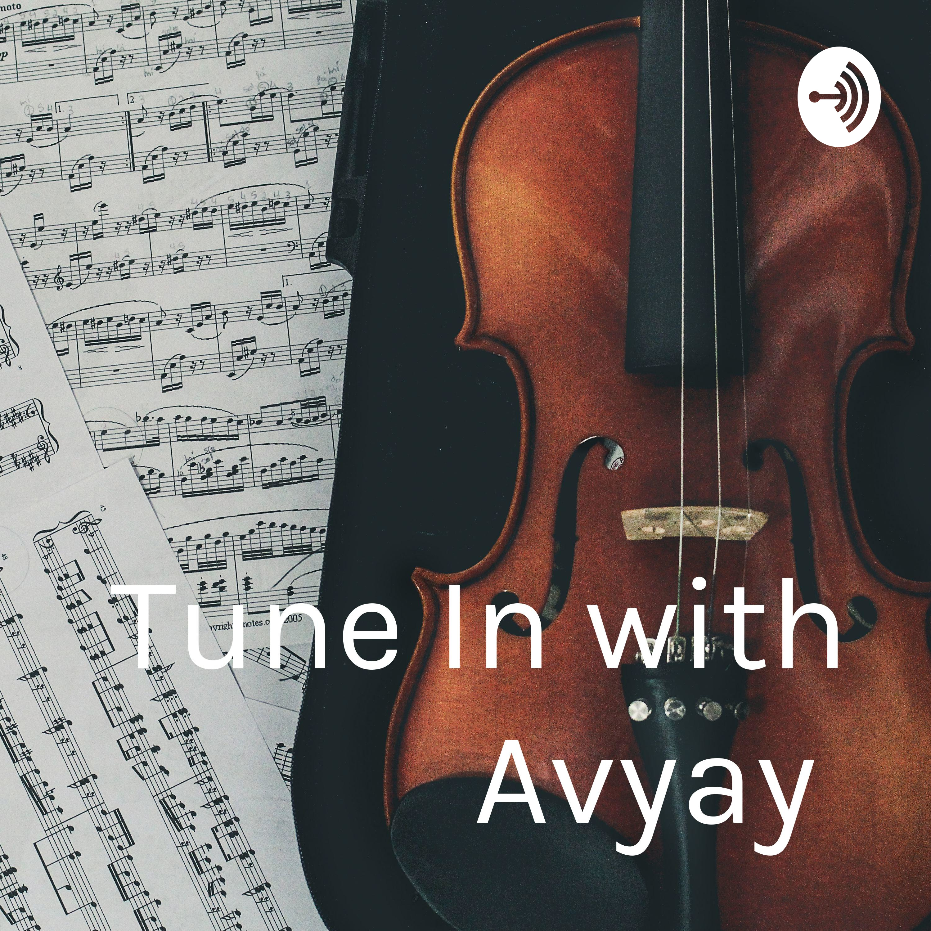 Tune In To Avyay A Podcast On Anchor