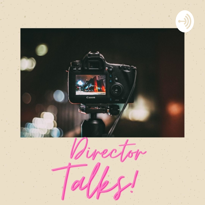 Director Talks