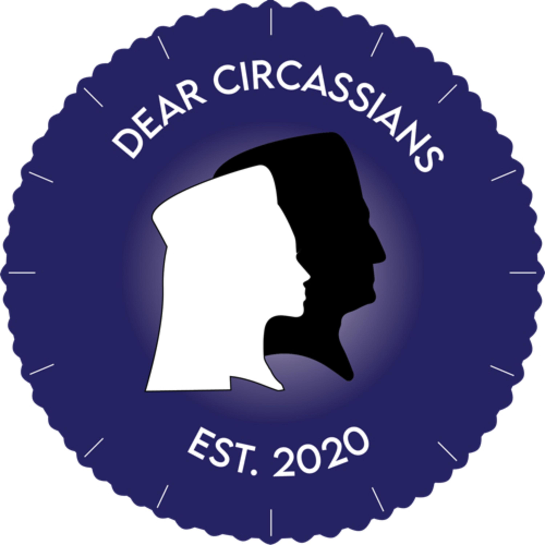 Dear Circassians