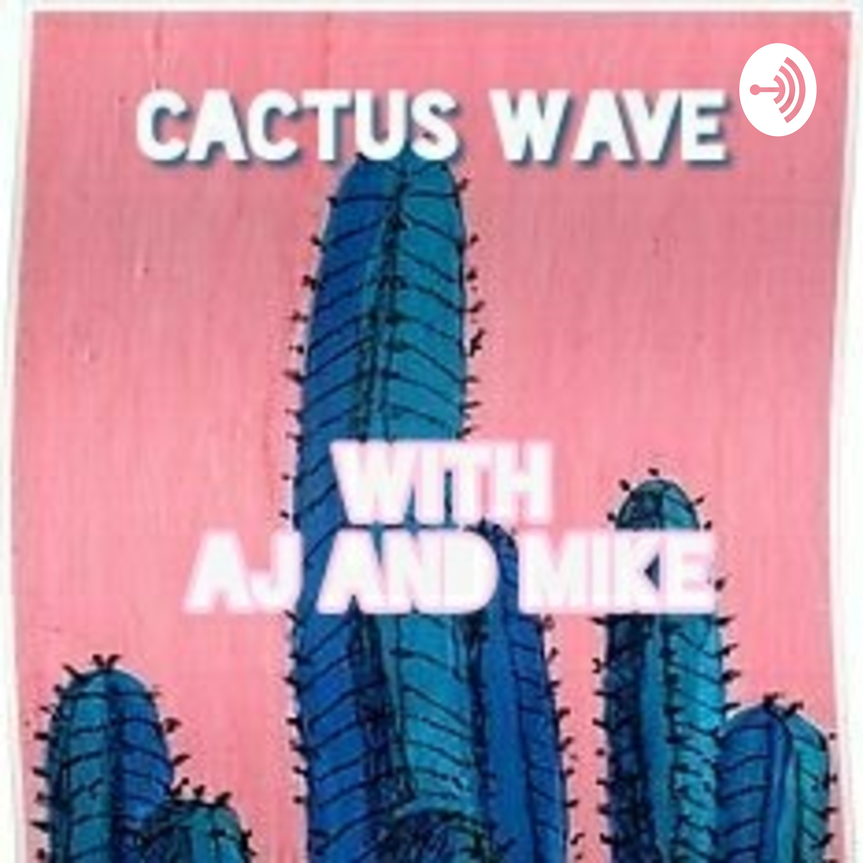 Cactus Wave S01 E03: Belle Delphine, Hot Tubs and Relationships, etc.
