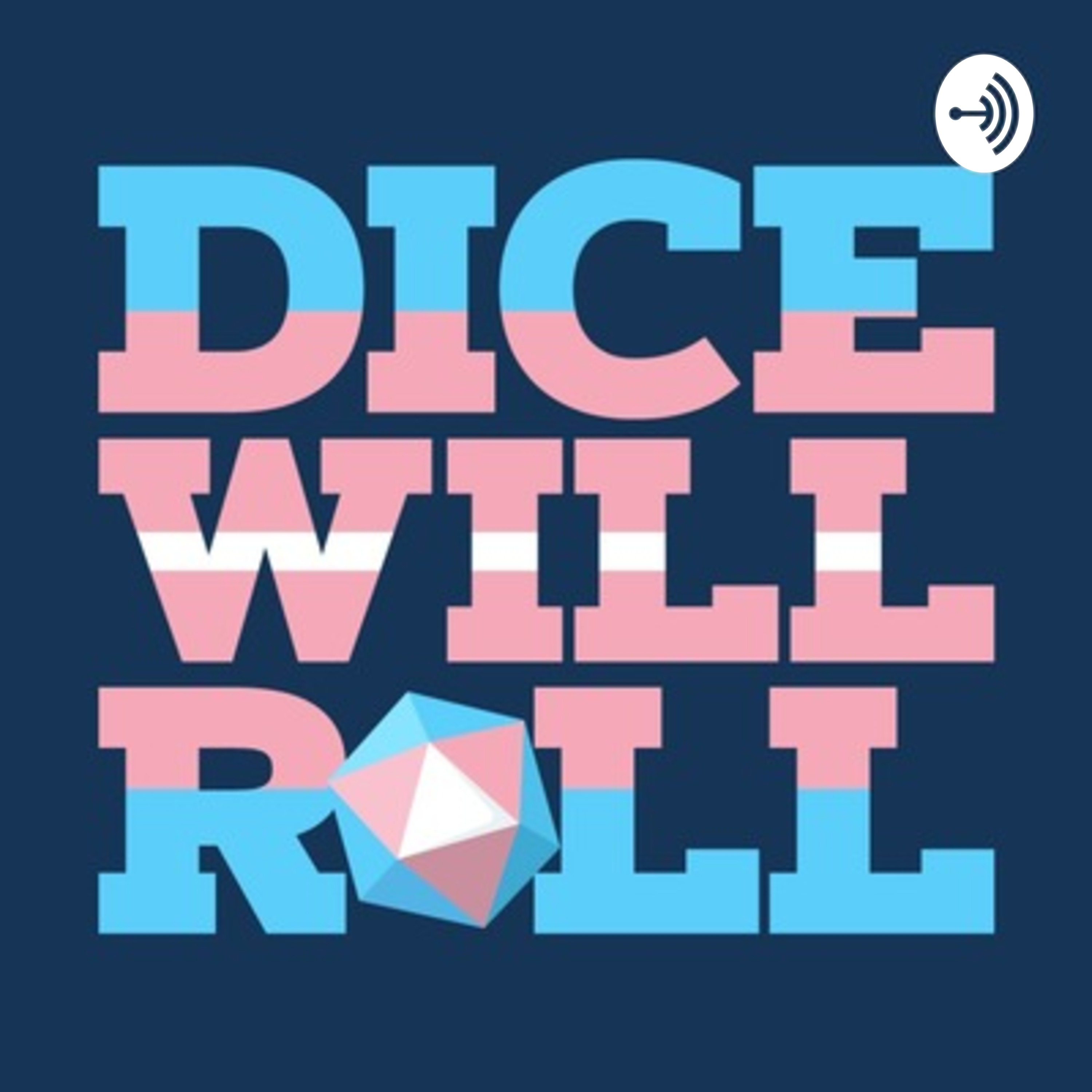 Dice Will Roll • A podcast on Anchor