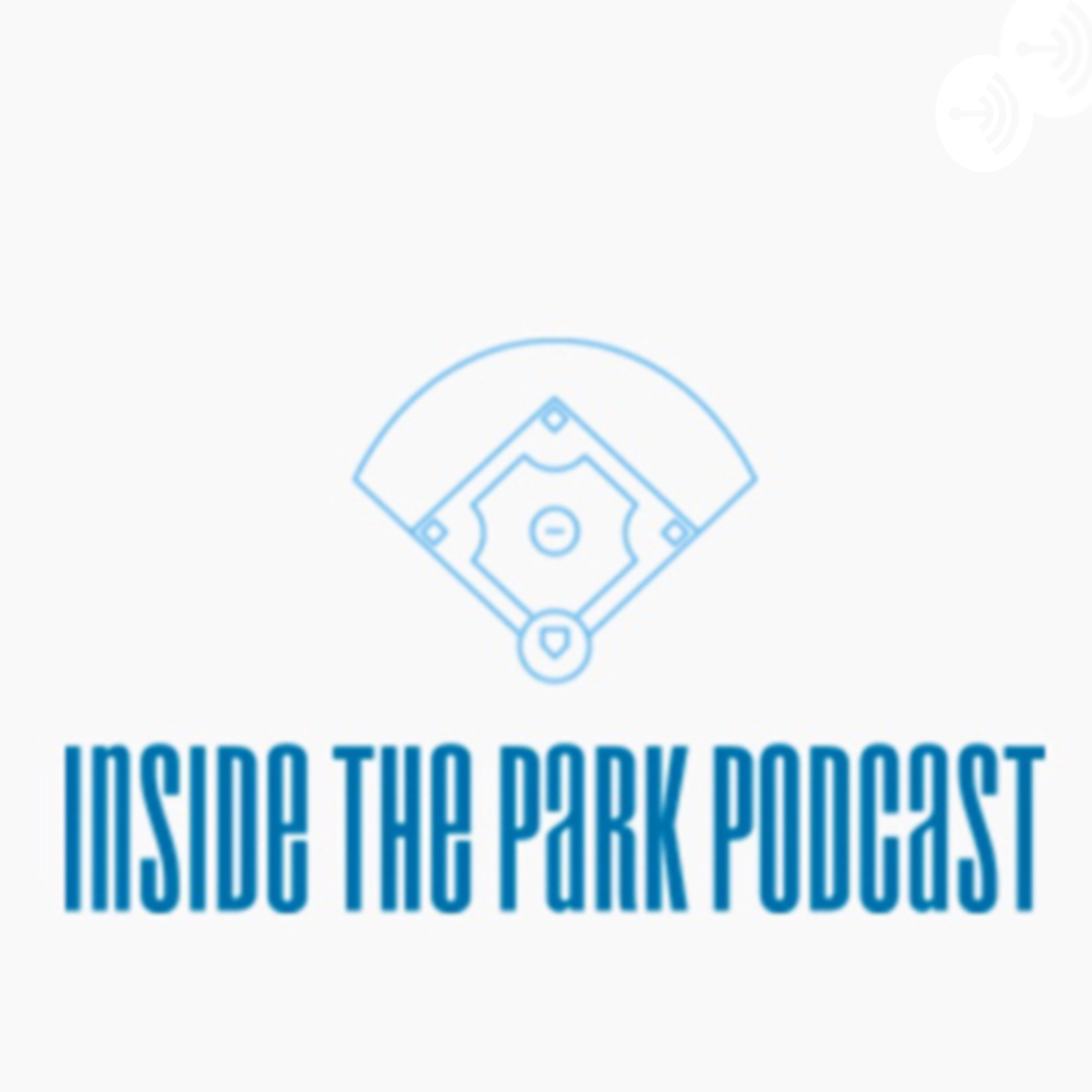 Inside The Park Podcast | Listen via Stitcher for Podcasts