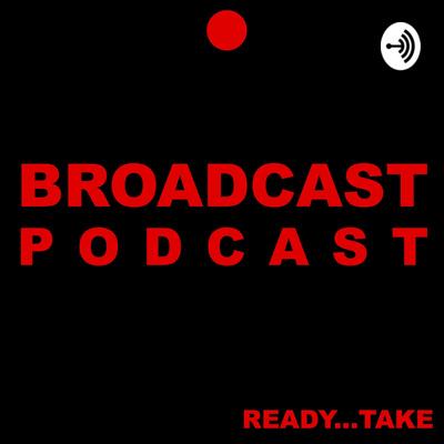 Broadcast Podcast