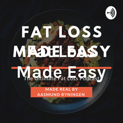 Episode 56 - Become A Sponge by Fat Loss Made Easy • A podcast on Anchor