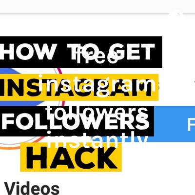 free instagram followers instantly by free instagram followers