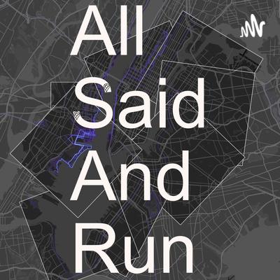 AllSaidAndRun Trailer #ASAR