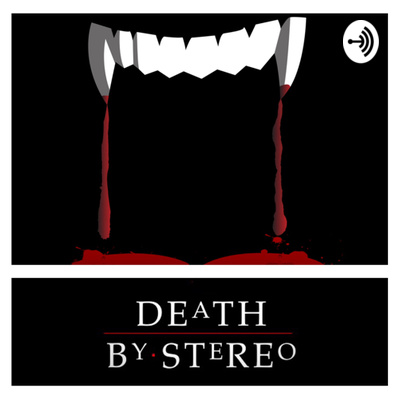 Episode 2: the Lost Boys Spotlight by Death By Stereo: a