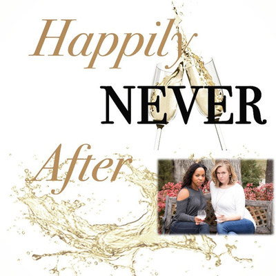 Happily NEVER After: Flip That Romance, ep  39 by Happily