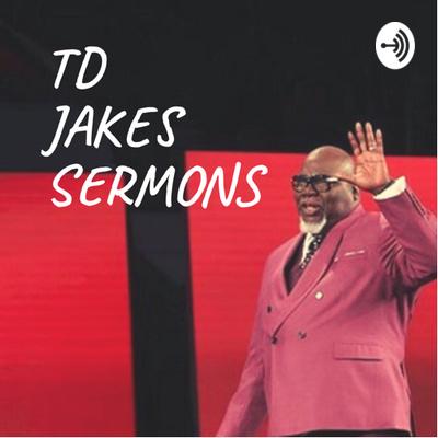 12 - Bishop TD Jakes: I Will Listen To God Despite MY
