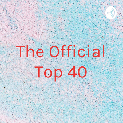 Top songs of 2018 by The Official Top 40 • A podcast on Anchor