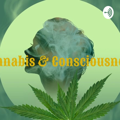 Prophetic Dreams and Synchronicities - C&C Episode 4 by Cannabis and