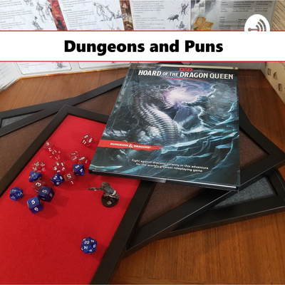 Dungeons and Puns • A podcast on Anchor